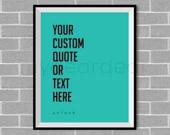 Personalized Typography Poster - Custom Quote Art Wall Decor Digital Download Printable Print