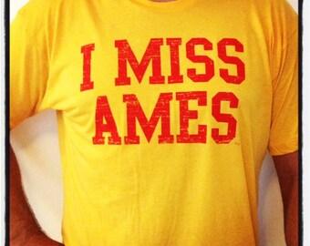 I MISS AMES