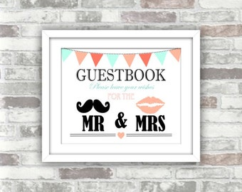INSTANT DOWNLOAD - Printable Guestbook wedding sign with peach and mint bunting - Please leave your wishes for the Mr & Mrs, moustache, lips