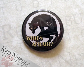 Who's Afraid Werewolf Pinback Button, Magnet, or Keychain, Lycanthrope Pin Button, Werewolf Button, Scary Monster Button, Wolf Backpack Pin