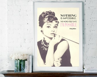 Audrey Hepburn Print, Audrey Hepburn Quote,  Nothing is Impossible, Inspirational Quote, Home Decor, Girly Gift, Feminine Print, Pink Print