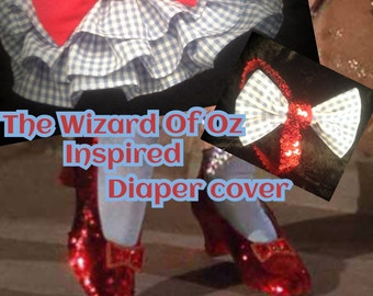WIZARD of OZ inspired diaper cover, Dorothy from wizard of oz diaper cover, photo prop, ruffle bottom