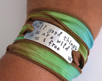 All Good Things Are Wild & Free Hand Stamped Ribbon Wrap Bracelet