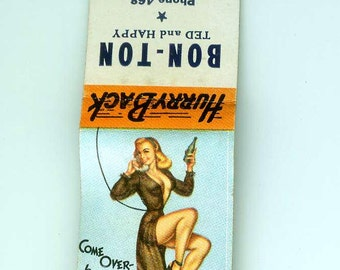 Vintage Bon-Ton Bar Waupun, Wis Matchbook with Party's On Pin Up by D'Amario