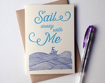 Sail Away With Me letterpress greeting card