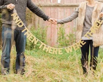 And Then There Were Three Glitter Banner : Pregnancy Announcement