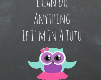 I Can Do Anything In A Tutu