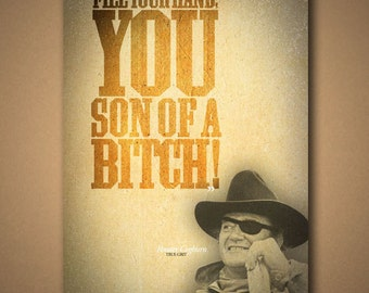 """TRUE GRIT """"You Son Of A..."""" Movie Quote Poster"""