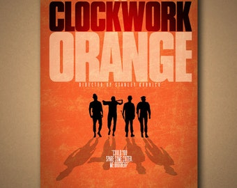 """A CLOCKWORK ORANGE """"Spare Some Cutter"""" Movie Quote Poster"""