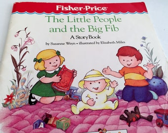 The Little People and the Big Fib - Fisher-Price Little People Book - 1987