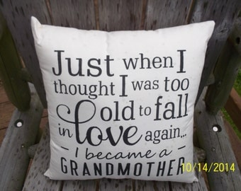 Just when I thought  was too old to fall in Love Primitive Hand Stencil Handmade Pillow.
