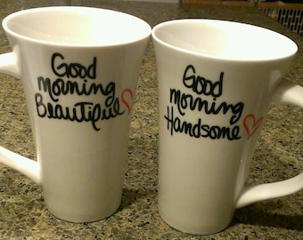 Good Morning Beautiful/Handsome - Set of two 18 oz Latte Mugs