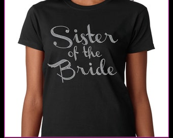 Sister of the Bride / Wedding party Rhinestone T-Shirt