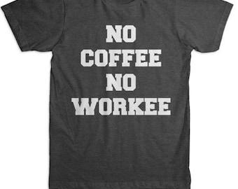No Coffee No Workee Block Tee