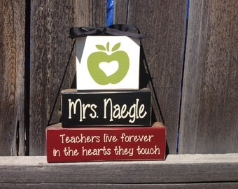 Teacher appreciation wood blocks-Teachers live forever in the hearts they touch