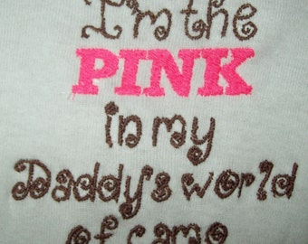 I am the PINK in my Daddy's world of camo (machine embroidery 4x4, multiple formats)