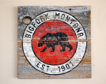 Rustic Round Bigfork, Montana Sign with grizzly bear on Montana Barnwood