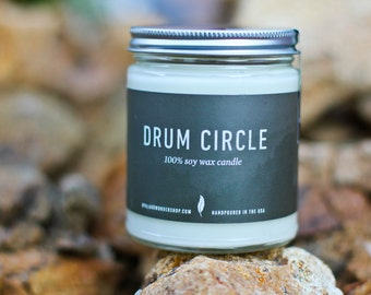 Drum Circle-  All Natural Soy Candle | Earthy Candle | 8 oz