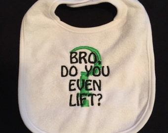 "Personalized Bib ""Bro, do you even lift?"""