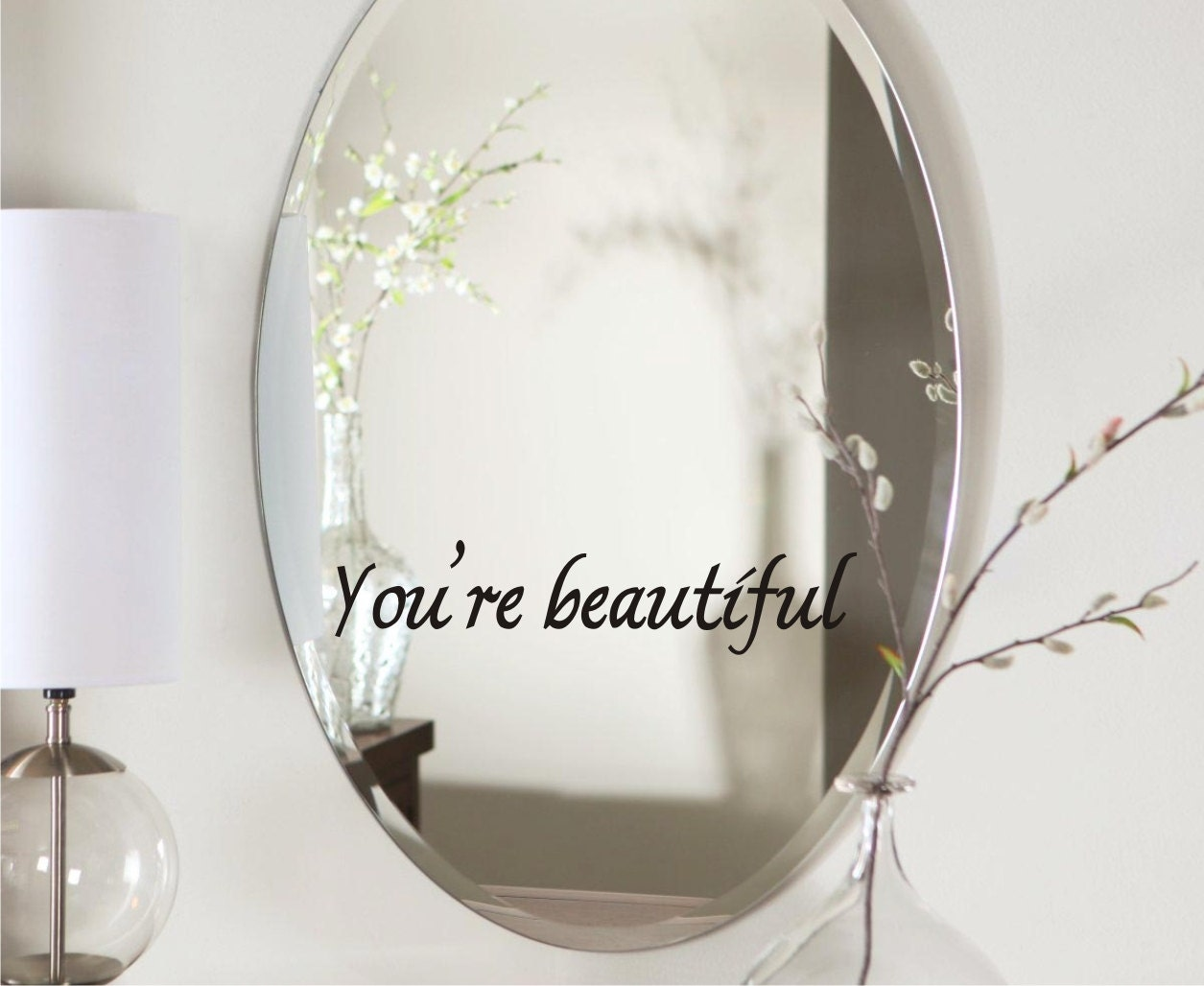 You 39 re beautiful vinyl mirror decal inspirational decal for Mirror vinyl