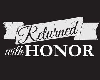 Returned With Honor, Return Missionary, LDS Missionary, Homecoming, Welcome Home