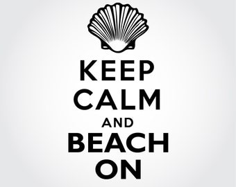 Keep Calm and Beach On - Vinyl Sticker Decal / Sticker - Perfect for a Shell Shadow Box