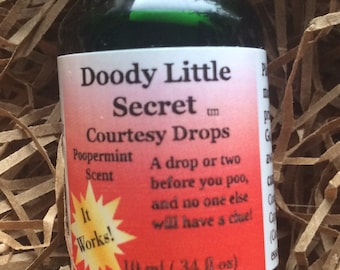 Doody Little Secret A drop or two before you poo and noone else will have a clue! Toilet Drops, Deodorizing Drops, Gag Gifts, Courtesy Drops