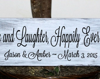 Primitive - Love and laughter, happily ever after - with names and date wood sign