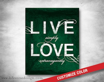 Inspirational Quote - Subway Art - Motivational Quote - Live Simply Love Extravagantly - Home Decor Art - Word Art - Family - CUSTOM COLOR
