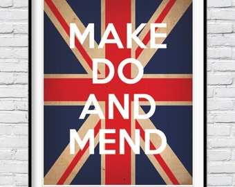 Make Do and Mend, Poster, Retro poster, WW2 poster,  Propaganda print, Wall decor