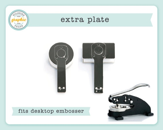 embosser plate extra plate to use with our desktop. Black Bedroom Furniture Sets. Home Design Ideas