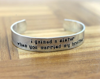 """Sister-in-Law Gift / """"I gained a sister when you married my brother"""" bracelet / Sister Gift / Sisters Gift / Sister Jewelry / Sister Present"""