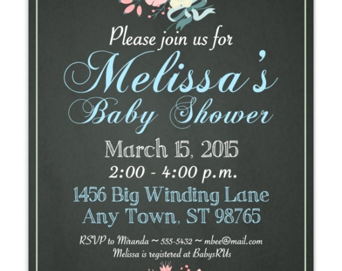 Baby Shower Invitation, Chalkboard Invitation, Floral and Chalk DIY Invitations - 4x6 or 5x7 size - YOU print, customized chalk board invite
