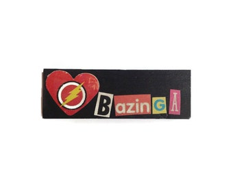 BAZINGA | Fridge Magnet | BLACK | Comic Book | Home Decor | Office magnet | Recycled Gift |  Big Bang | For Him | For Her |