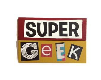SUPER GEEK | Fridge Magnets | Geek Chic | Home Decor | Office Magnets | Recycled Gift |  Geek Decor |