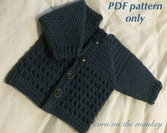 PATTERN ONLY - The Newton baby sweater - crochet