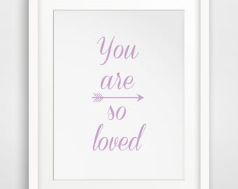 Lavender Art, Purple Decor, You Are So Loved, Purple Wall Art, Lavendar Wall Prints, You Are Loved, Printable Wall Art, Purple Art