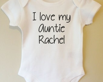I love my Auntie - Personalized with your name - baby body/vest/onesie