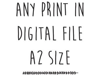 Any print from our shop in A2 size - 16 x 23 inch - Instant download - Printables - Poster - Design - Art