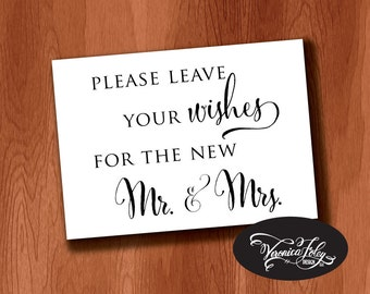 Please Leave Your Wishes for the New Mr. and Mrs. Wedding Sign, Instant Download Guest Book Sign, Printable Wedding Signage, 4x6, 5x7, 8x10