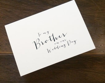 To my Brother on our Wedding day card