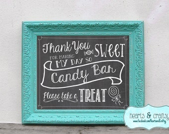 Chalkboard Candy Bar Sign Sweet / Wedding Reception Decoration / Birthday Party Decor - Print Your Own - FILE to PRINT - Instant Download