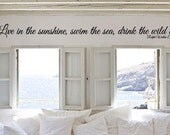 Live In The Sunshine Swim The Sea Drink The Wild Air Ralph Waldo Emerson Quote Vinyl Wall Decal Free Shipping!