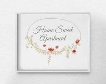 Home Sweet Apartment Print, Housewarming Gift, Apartment Decor, Typographic Print, College Apartment Art, Girly Wall Art, 0101
