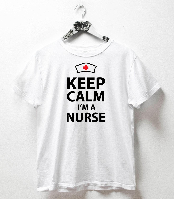 Keep calm i 39 m a nurse tshirt nurse pride tshirt gift for for I am a nurse t shirt