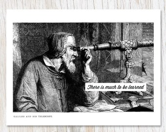 Galileo and His Telescope: There Is Much to be Learned Card | Scientist Astronomy Exploration Stars Planets Solar System Night Sky Science