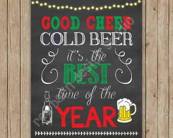 Good Cheer, Cold Beer...  It's The Best Time Of The Year!