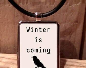 Winter is Coming Necklace
