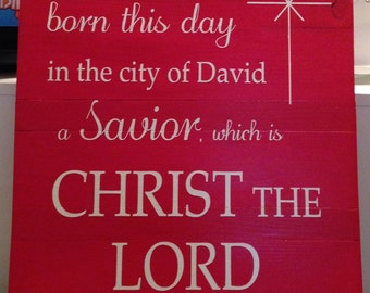 Custom Stained and Hand Painted Christmas Wooden Sign - Luke 2:11