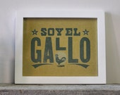 Soy El Gallo, Letterpress Wood Type Print